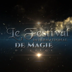 Le Festival International de Magie de Liège